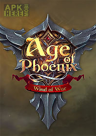 age of phoenix: wind of war