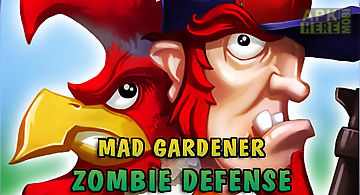 Mad gardener: zombie defense