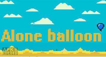 Alone balloon