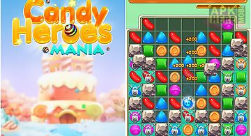 Candy heroes mania deluxe