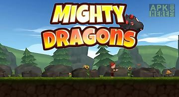 Mighty dragons