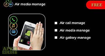 Air media manage