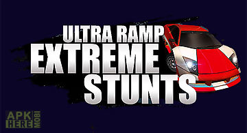Ultra ramp extreme stunts