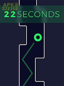 22 seconds