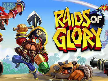 raids of glory