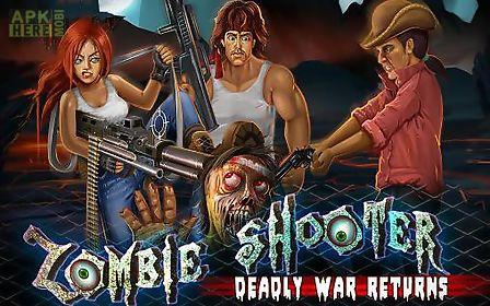 zombie shooter: deadly war returns
