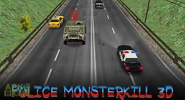 Police monsterkill 3d