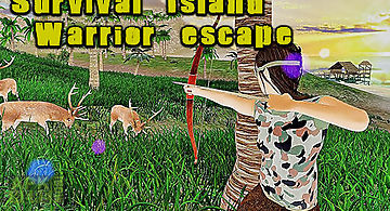 Survival island warrior escape