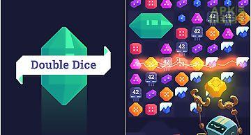 Double dice!