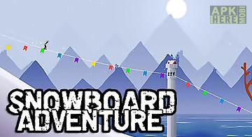 Snowboard adventure