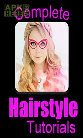 complete hairstyle tutorials
