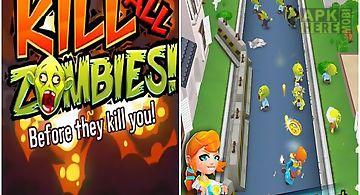 Kill all zombies!