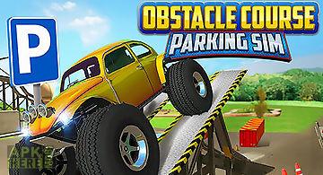 Obstacle course: car parking sim