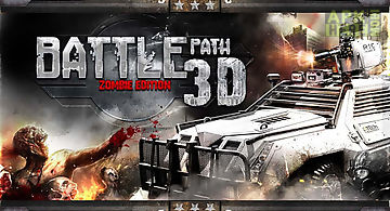 Battle path 3d- zombie edition