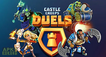 Castle creeps duels
