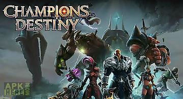 Champions destiny