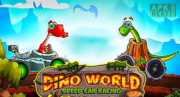 Dino world speed car racing