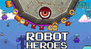 Robot heroes