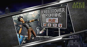 Free tower running