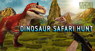 Dinosaur safari hunt