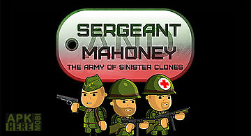 Sergeant mahoney and the army of..