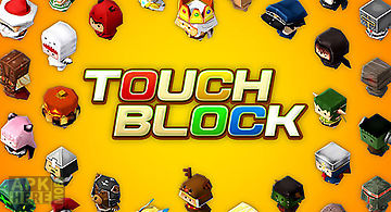 Touch block