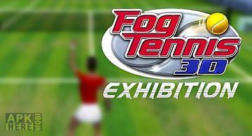 Fog tennis 3d: exhibition