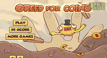 Greed for coins game