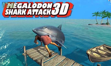 megalodon shark attack 3d