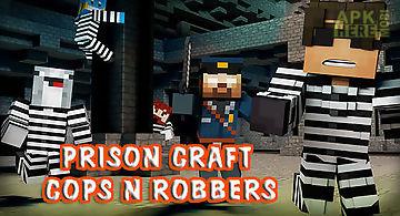Prison craft: cops n robbers