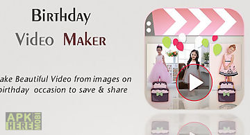 Birthday slideshow video maker