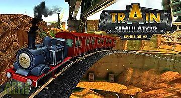 Train simulator: uphill drive