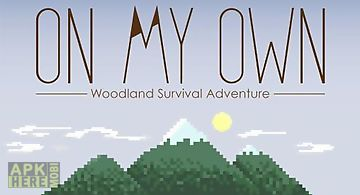 On my own: woodland survival adv..