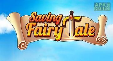 Saving: fairy tale