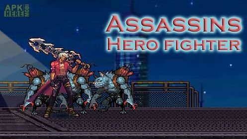 assassins: hero fighter