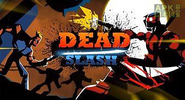 Dead slash: gangster city