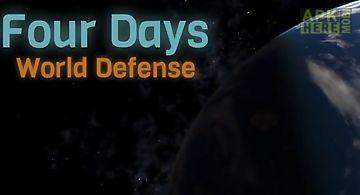Four days: world defense