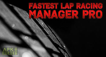 Fastest lap racing: manager pro