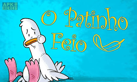 O patinho feio for Android free download at Apk Here store