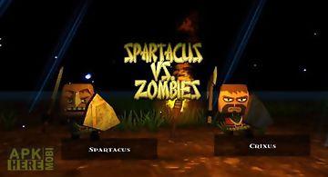 Spartacus vs. zombies