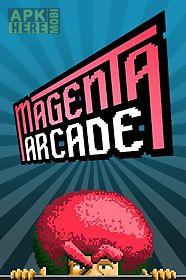 magenta: arcade