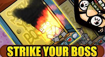Strike your boss