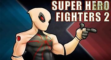 Super hero fighters 2