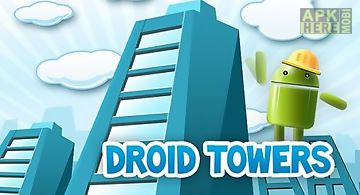 Droid towers