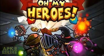 Oh my heroes!