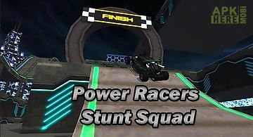 Power racers stunt squad