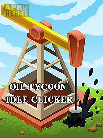 oil tycoon: idle clicker game