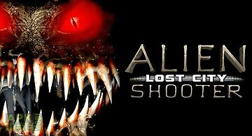 Alien shooter: lost city