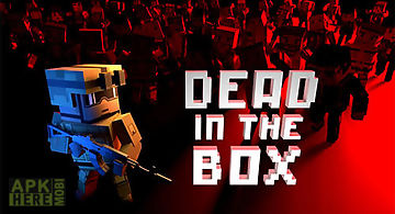Dead in the box