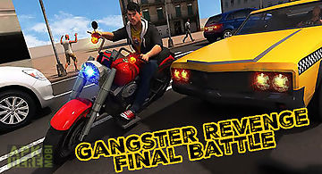 Gangster revenge: final battle